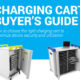 Charging Cart Buyer's Guide
